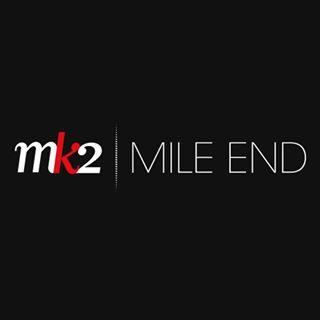 MK2 | Mile End